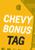 Chevy Bonus Tag