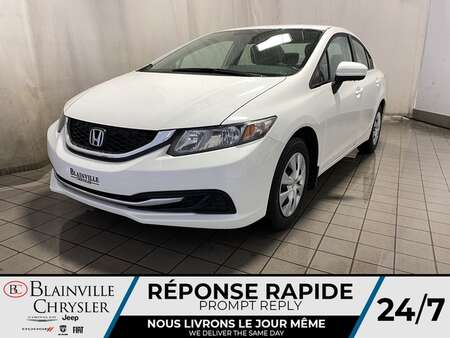 2014 Honda Civic LX * SIEGES CHAUFFANTS * BLUETOOTH * CRUISE * A/C for Sale  - BC-20592A  - Blainville Chrysler