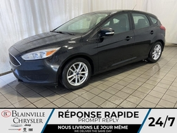2016 Ford Focus SE * SIEGES CHAUFFANTS * BLUETOOTH * CAM RECUL  - BC-P1578B  - Desmeules Chrysler