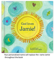 God Loves You! Personalized Book